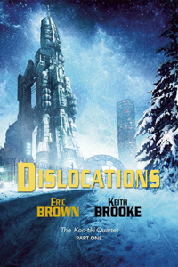 Dislocations: The Kon-tiki Quartet, book one