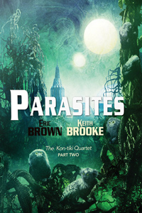 Parasites: The Kon-tiki Quartet, book two